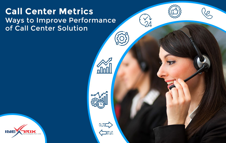 Call-Center-Metrics_Ways-to-Improve-Performance-of-Call-Center-Solution
