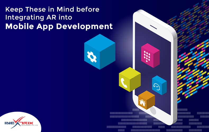 Keep-These-in-Mind-before-Integrating-AR-into-Mobile-App-Development