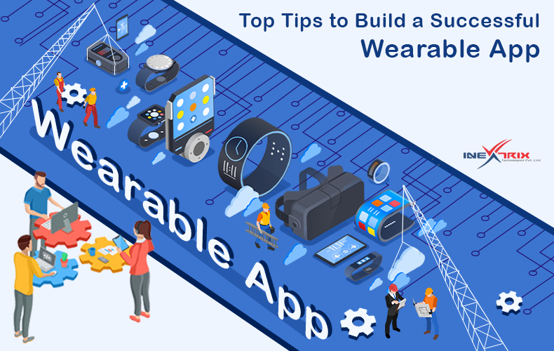 Top-Tips-to-Build-a-Successful-Wearable-App