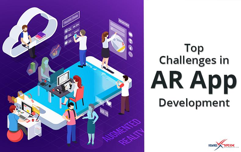 Top Challenges in AR App Development
