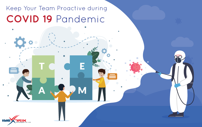 Keep-Your-Team-Proactive-during-COVID-19-Pandemic