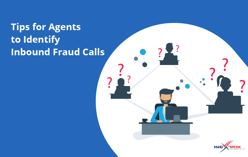 Tips-for-Agents-to-identify-Inbound-Fraud-Calls